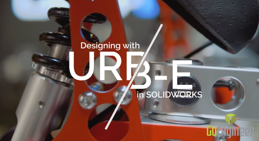 Design with URB-E in SOLIDWORKS and GoEngineer