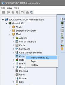 SOLIDWORKS PDM Administration for Creating Custom Column Sets