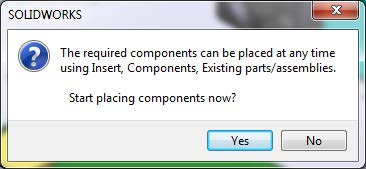 Start Placing Components Now Popup in SOLIDWORKS